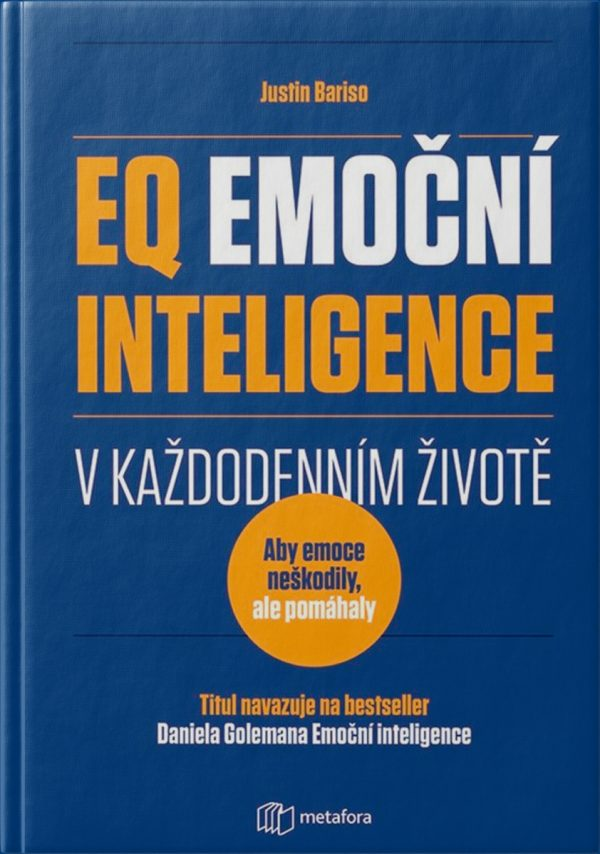 EQ Emoční inteligence v každodenním životě