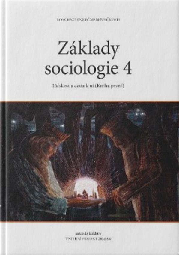 ZÁKLADY SOCIOLÓGIE 4