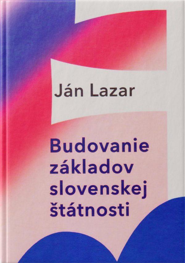 Budovanie slovenskej štátnosti