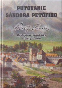 Putovanie Sándora Petöfiho Cestopisné poznámky a Listy z ciest