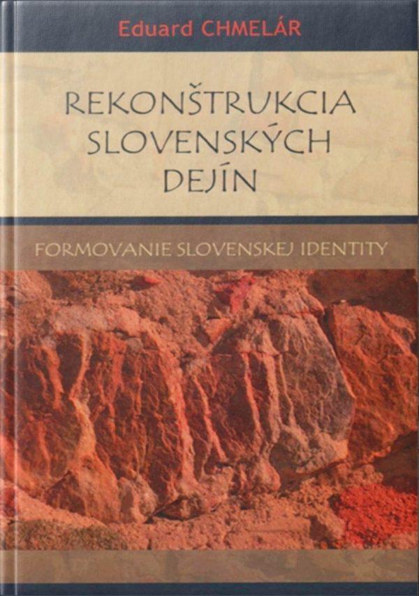 rekonštrukcia Slovenských dejín