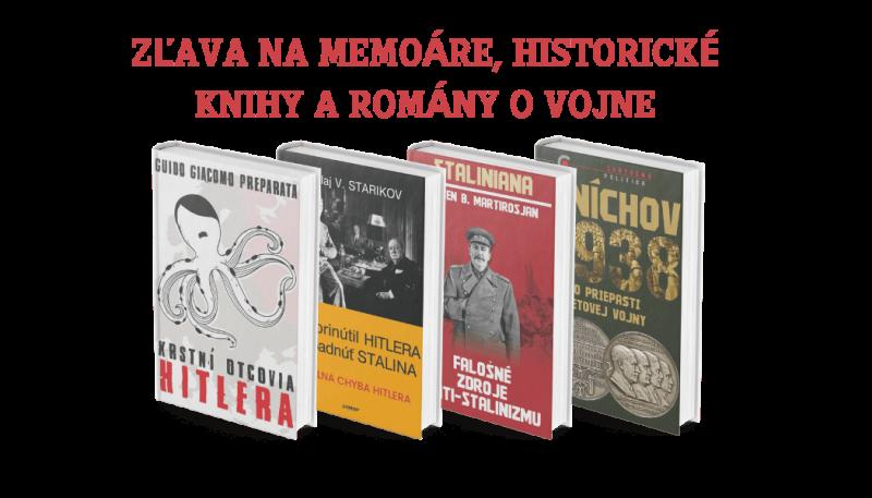 ZĽAVA NA MEMOÁRE, HISTORICKÉ KNIHY A ROMÁNY O VOJNE